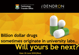 Billion dollar drugs sometimes originate in university labs... Will yours be next?