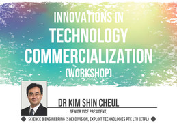 Workshop : Innovations in Technology Commercialization
